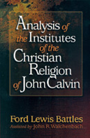 Analysis of The Institutes of the Christian Religion
