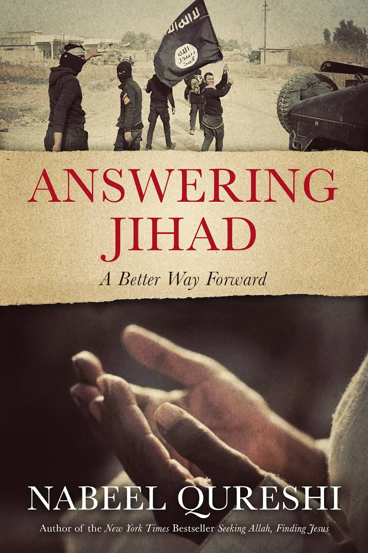 Answering Jihad, A Better Way Forward