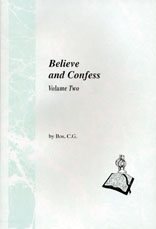 Believe and Confess II