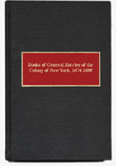 Books of General Entries of the Colony of New York 1674-1688