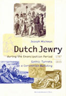 Dutch Jewry during the Emancipation Period