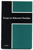 Essays in Reformed Doctrine
