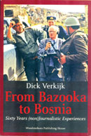 From Bazooka to Bosnia