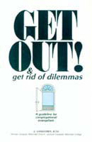 Get Out! & Get Rid of Dilemmas