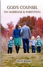 God's Counsel on Marriage and Parenting