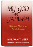 My God is Yahweh