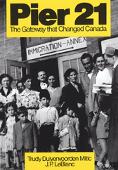 Pier 21 - The Gateway that Changed Canada