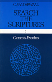 Search the Scriptures Volume 1