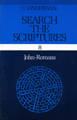 Search the Scriptures Volume 8