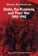 Stalin, the Russians, and Their War 1941 - 1945