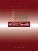 The 20th Century Revival of Genevan Psalmody