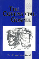 The Covenantal Gospel