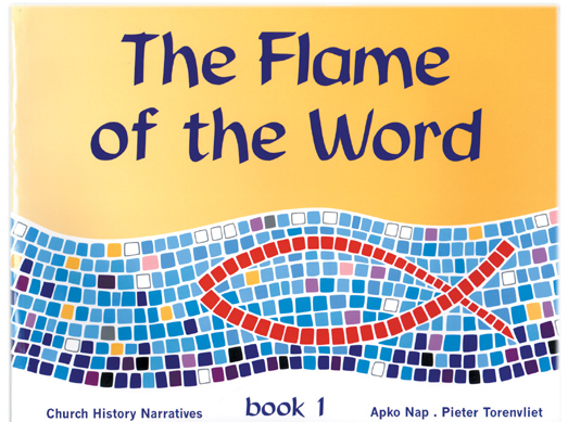 The Flame of the Word Book 1