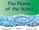 The Flame of the Word, Book 3