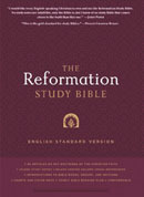 The Reformation Study Bible - ESV